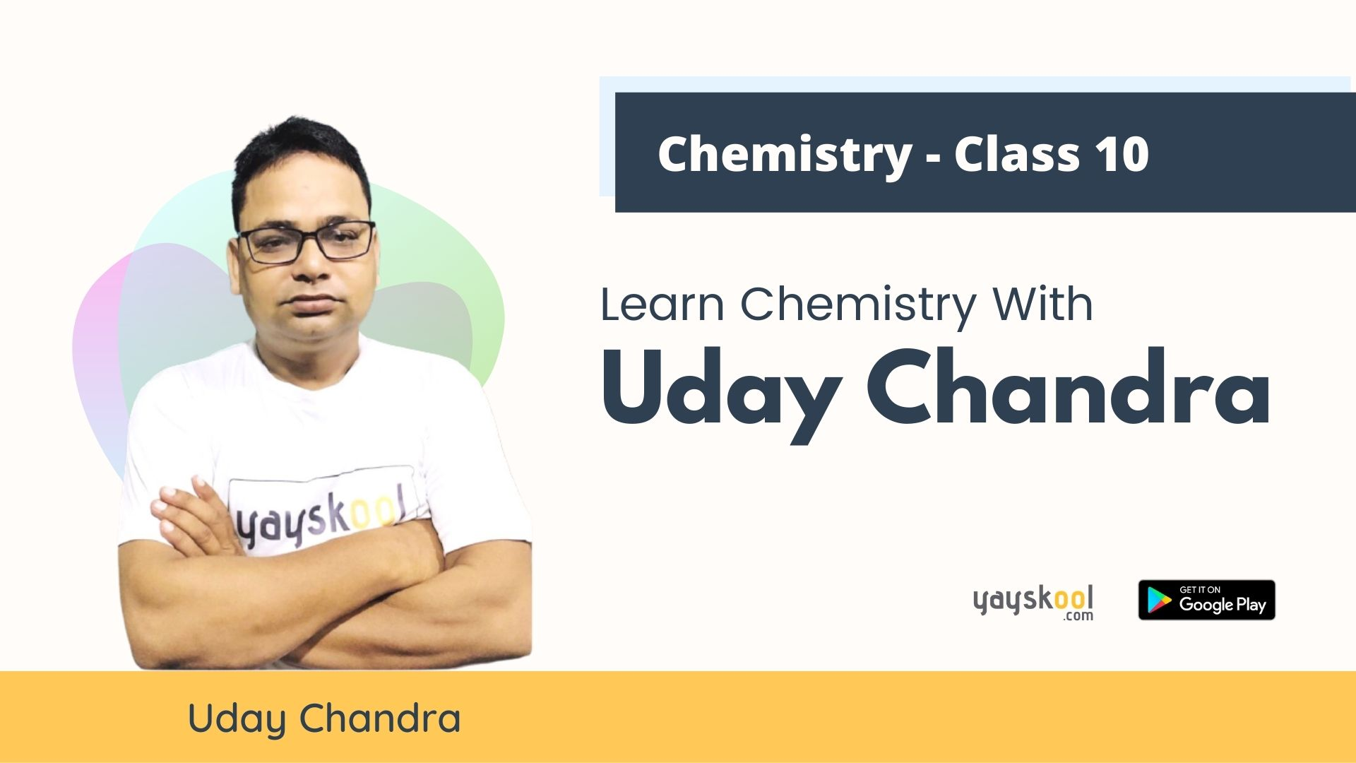 Complete Chemistry Course by Uday Chandra - Class Ten