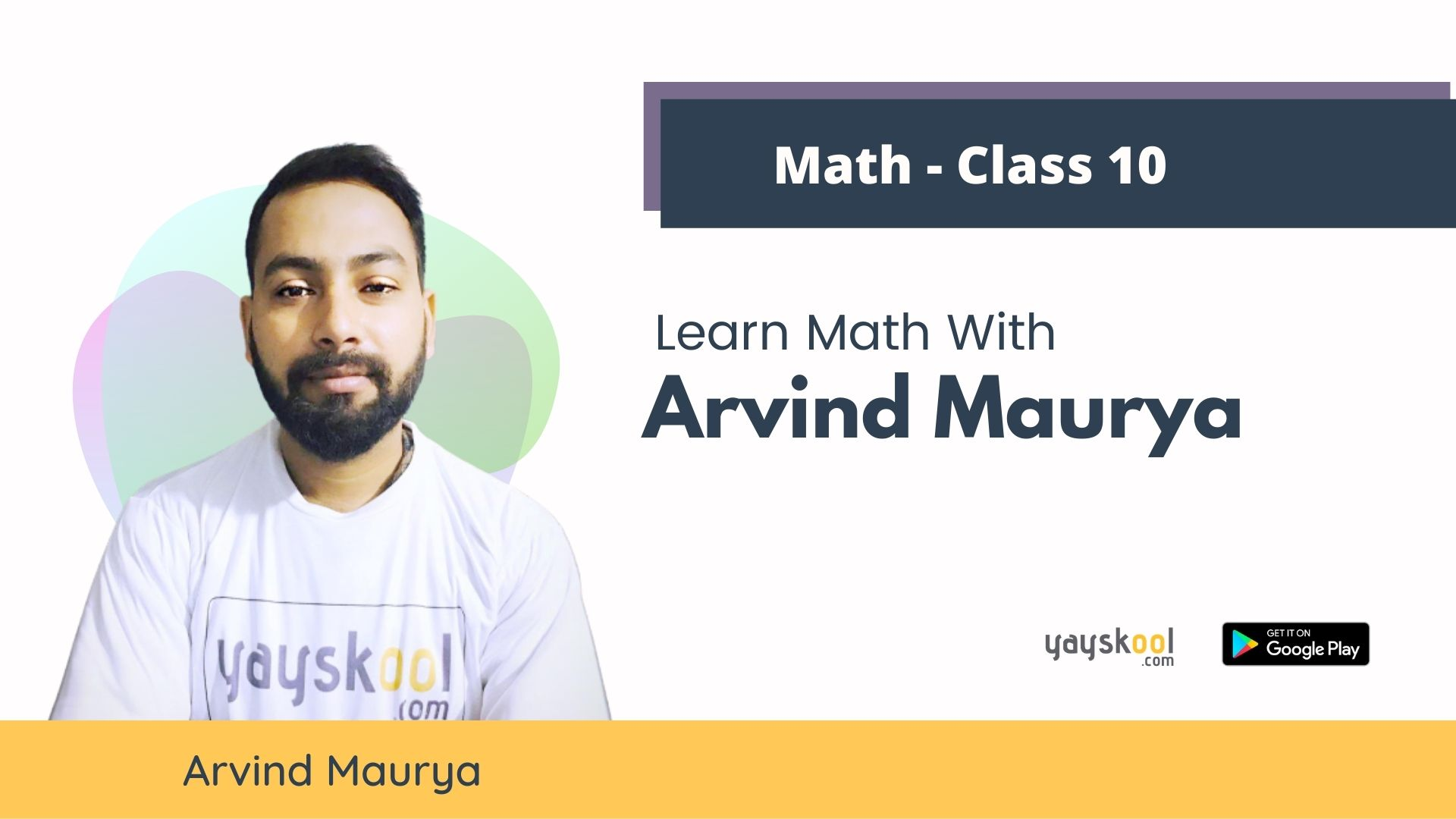 Complete Course - CBSE- Study & Practice Maths With Arvind Maurya - Class 10