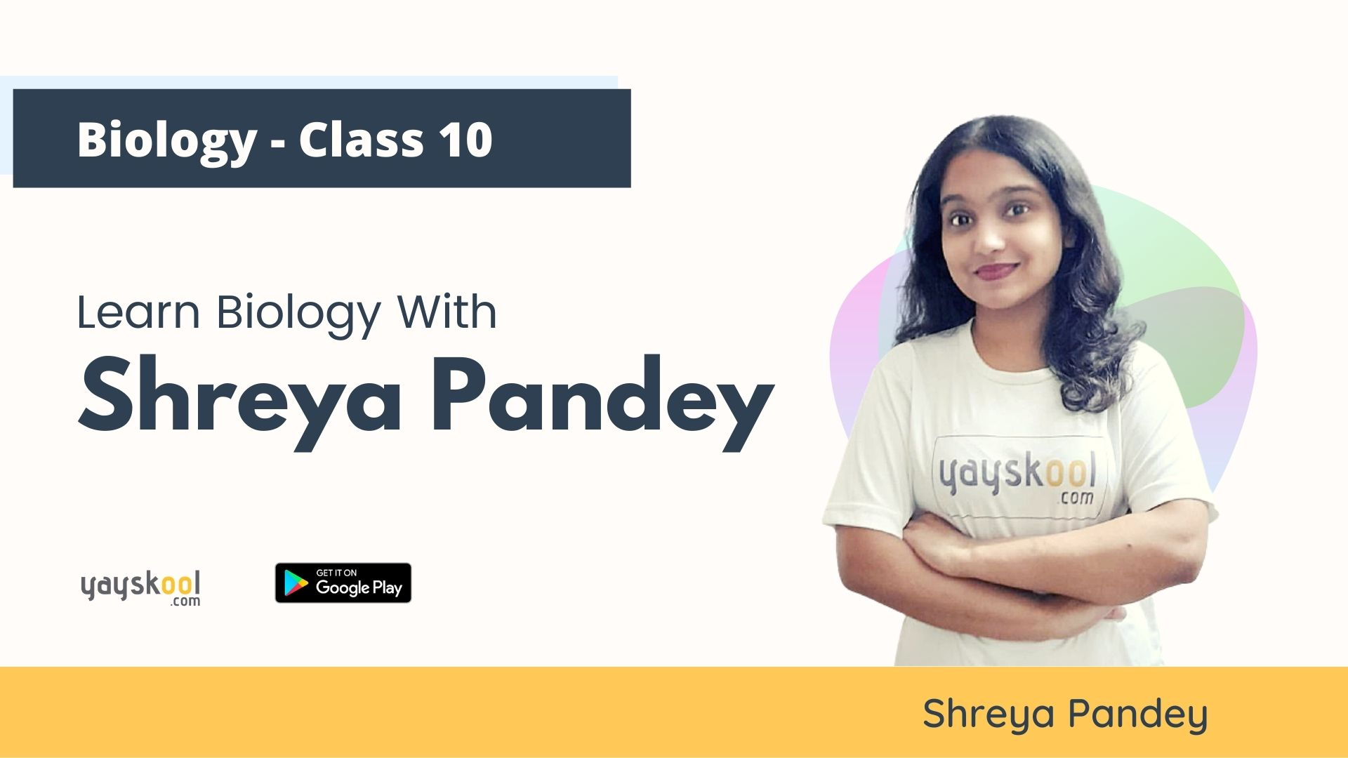 Complete Course - Learn Biology With Shreya Pandey - Class 10 - CBSE