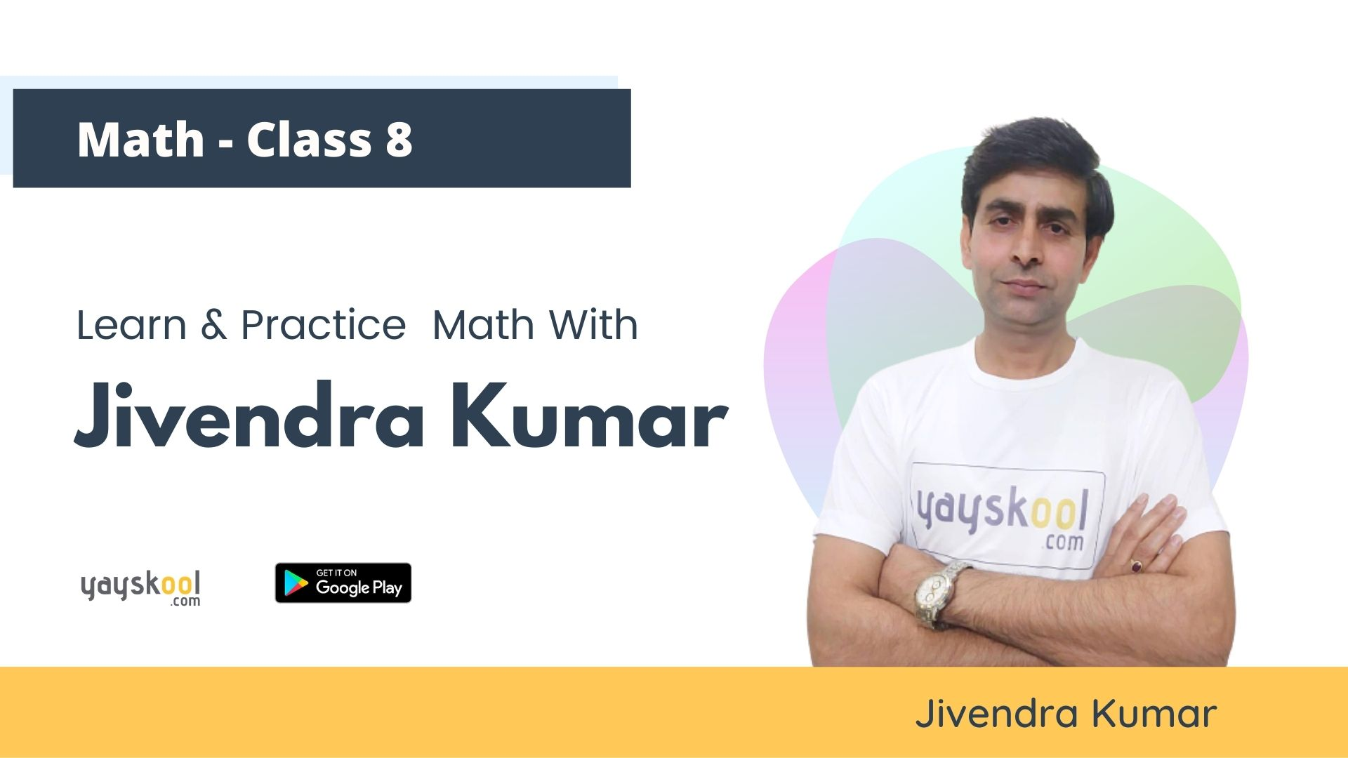 Complete Course -  Study & Practice Maths With Jivendra Kumar (CBSE- Class 08)