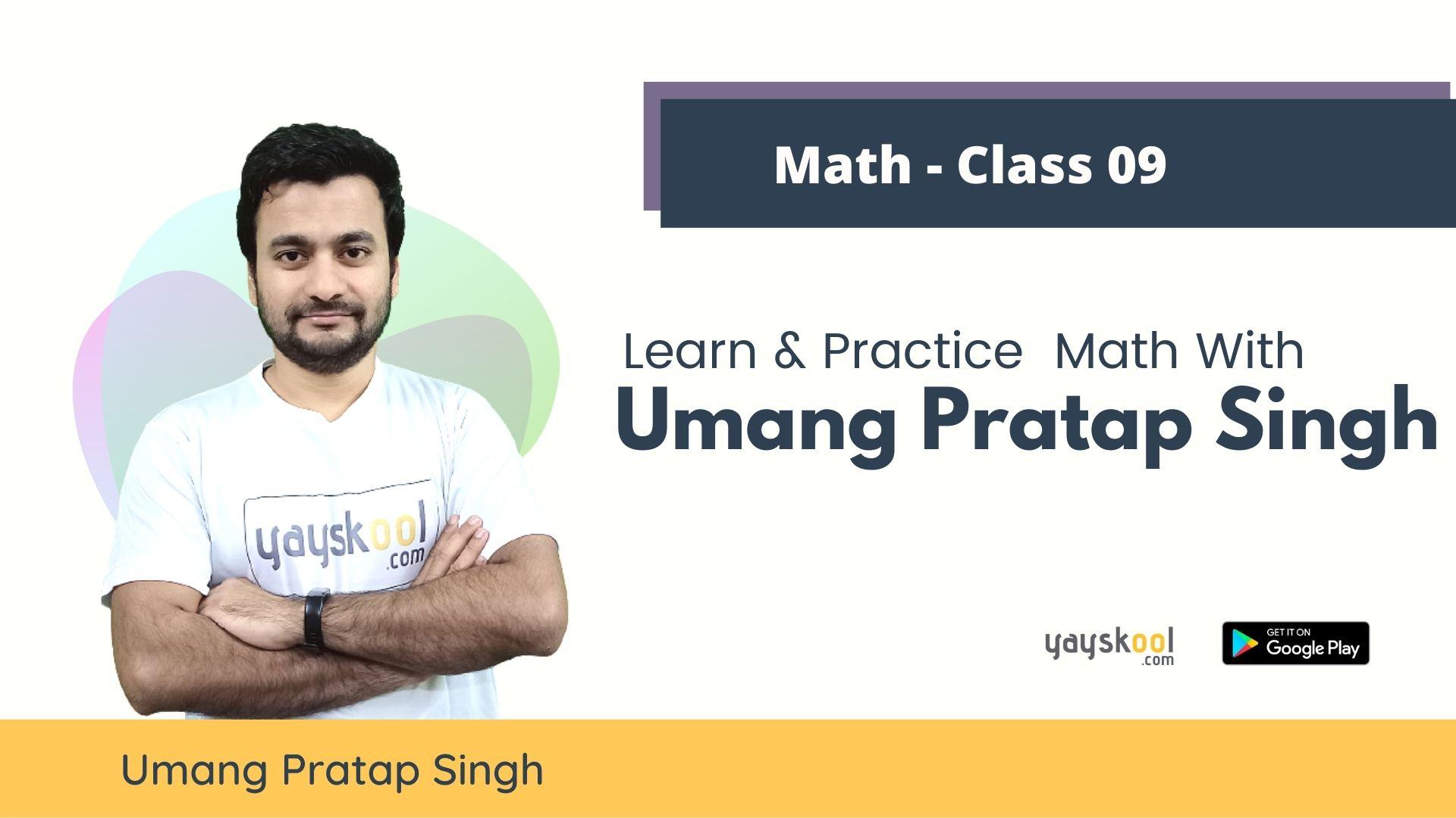 maths-umang-pratap-singh-class09-cbse-ncert
