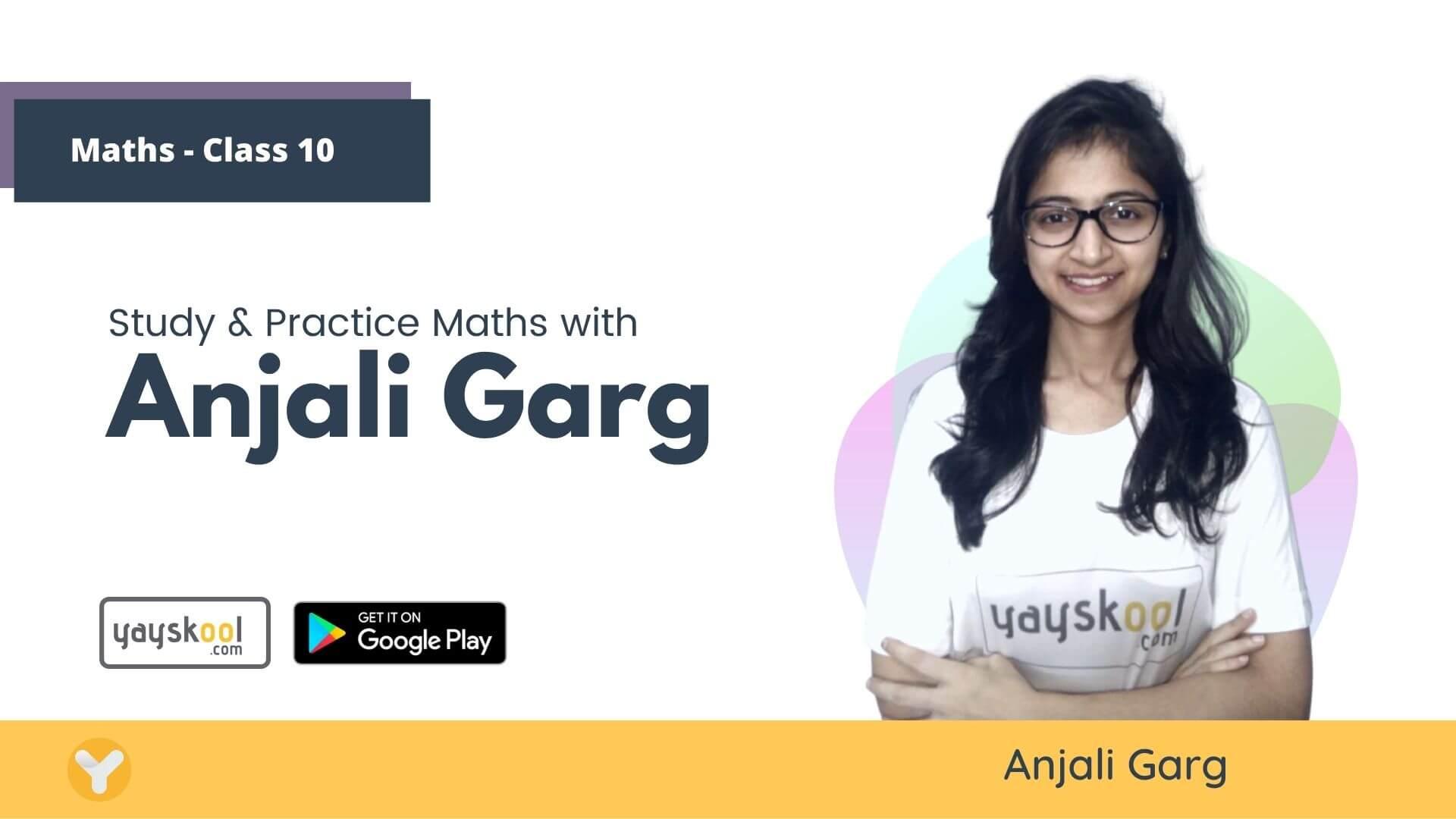maths-course-class10-anjali-garg