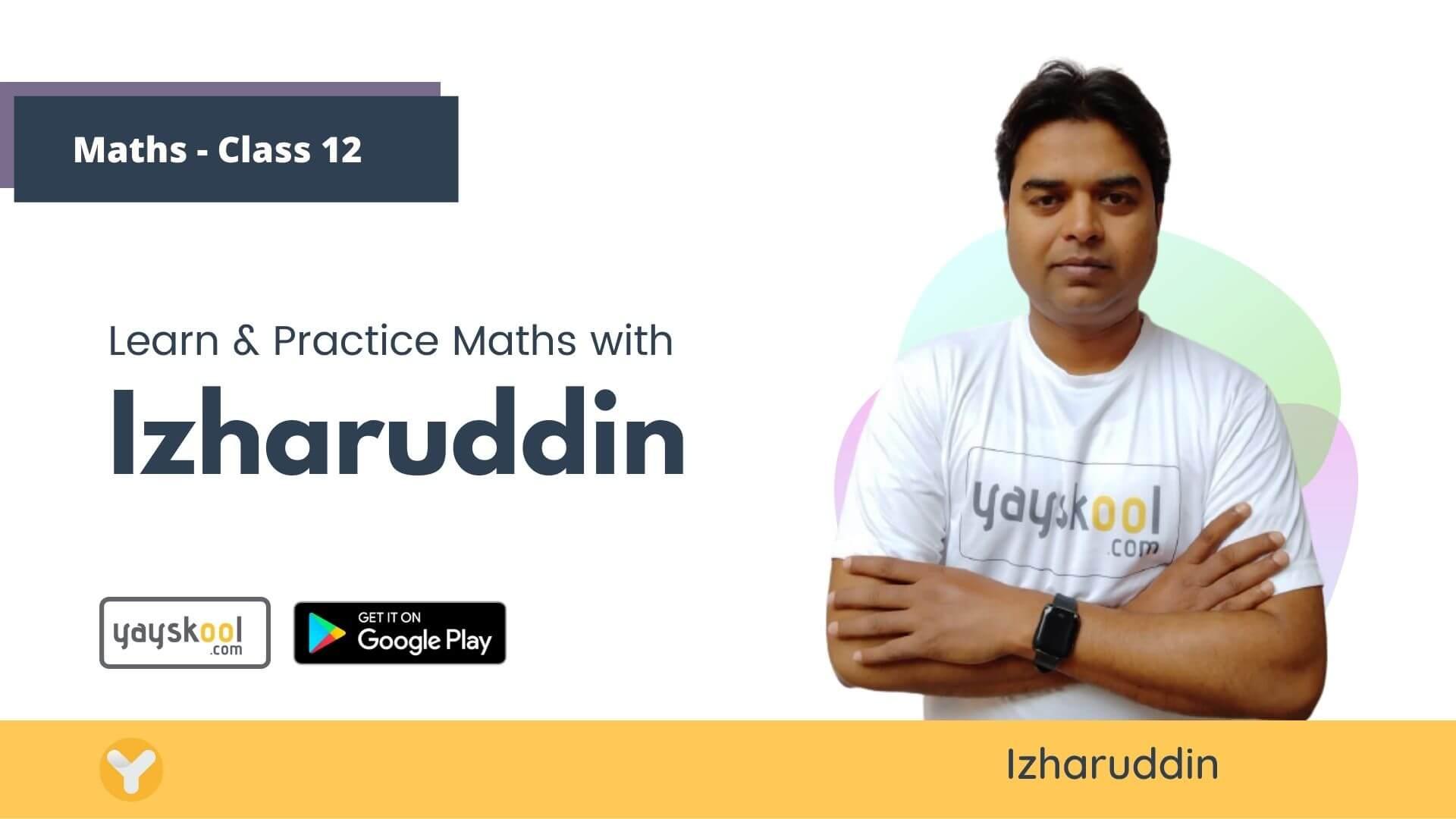 Maths Course for Class 12 (NCERT) - Study Maths With Izharuddin