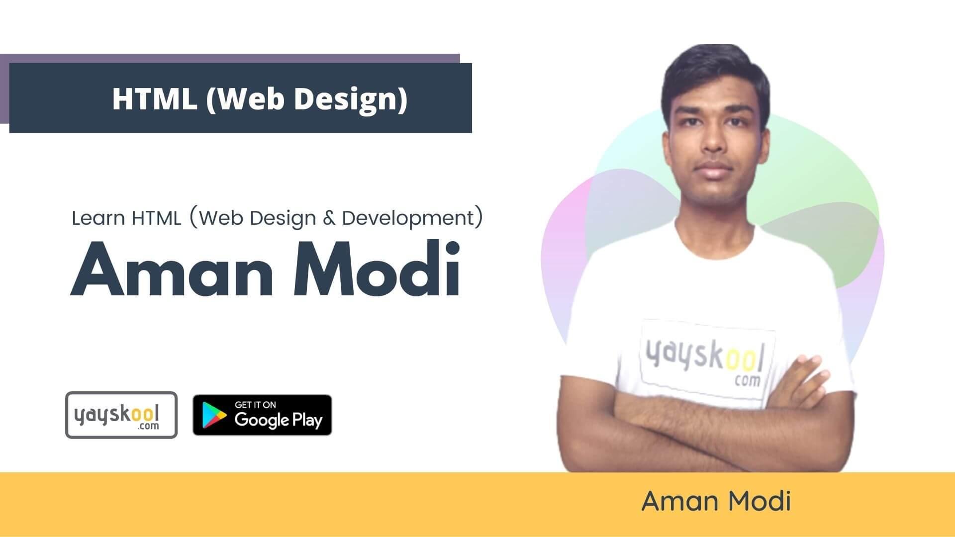html-web-design-course-aman-modi
