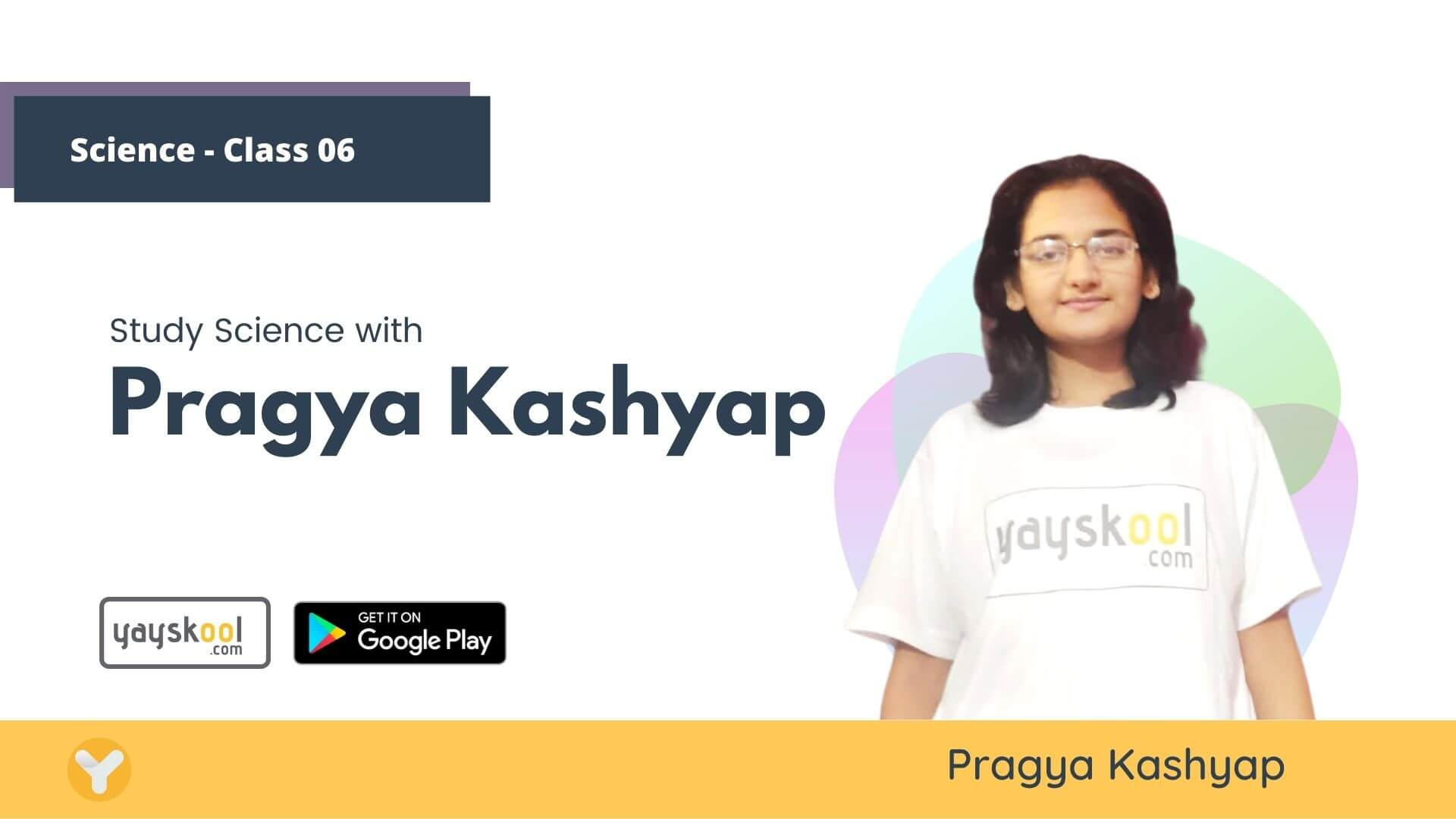 science-course-class06-pragya-kashyap