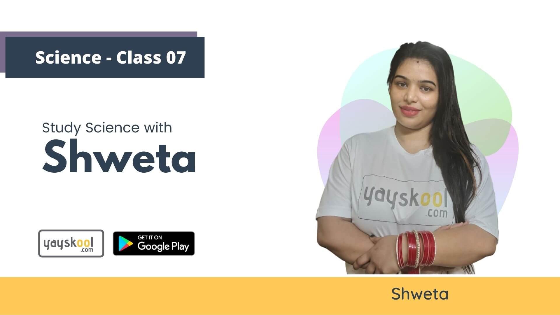 science-course-class07-shweta
