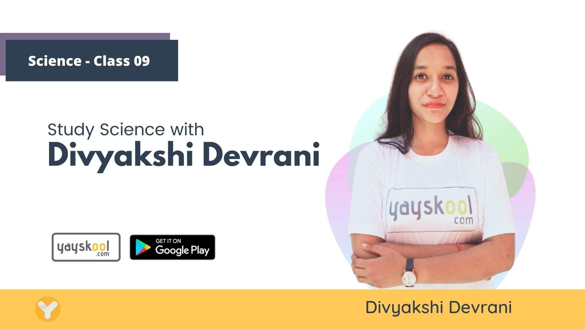 science-course-class09-divyakshi-devrani