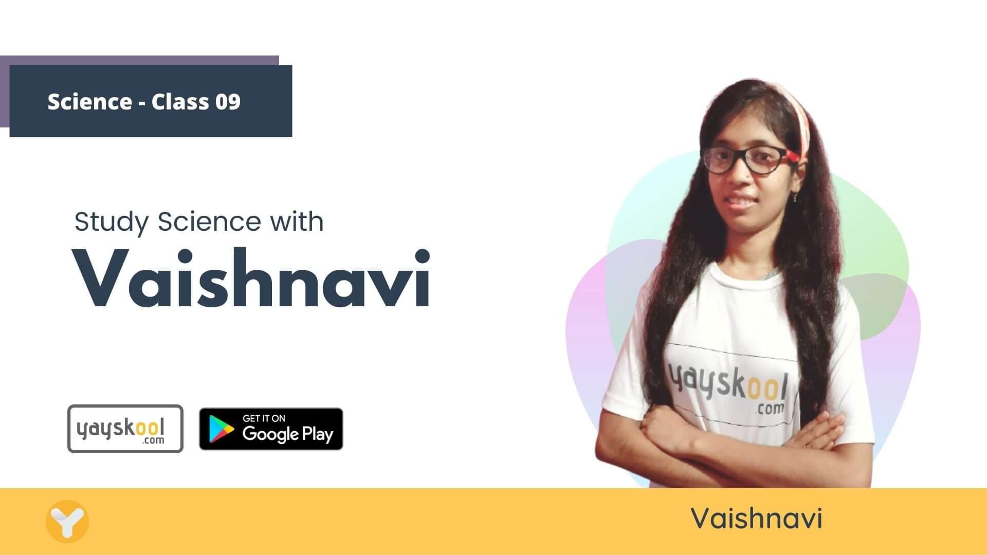 science-course-class09-vaishnavi