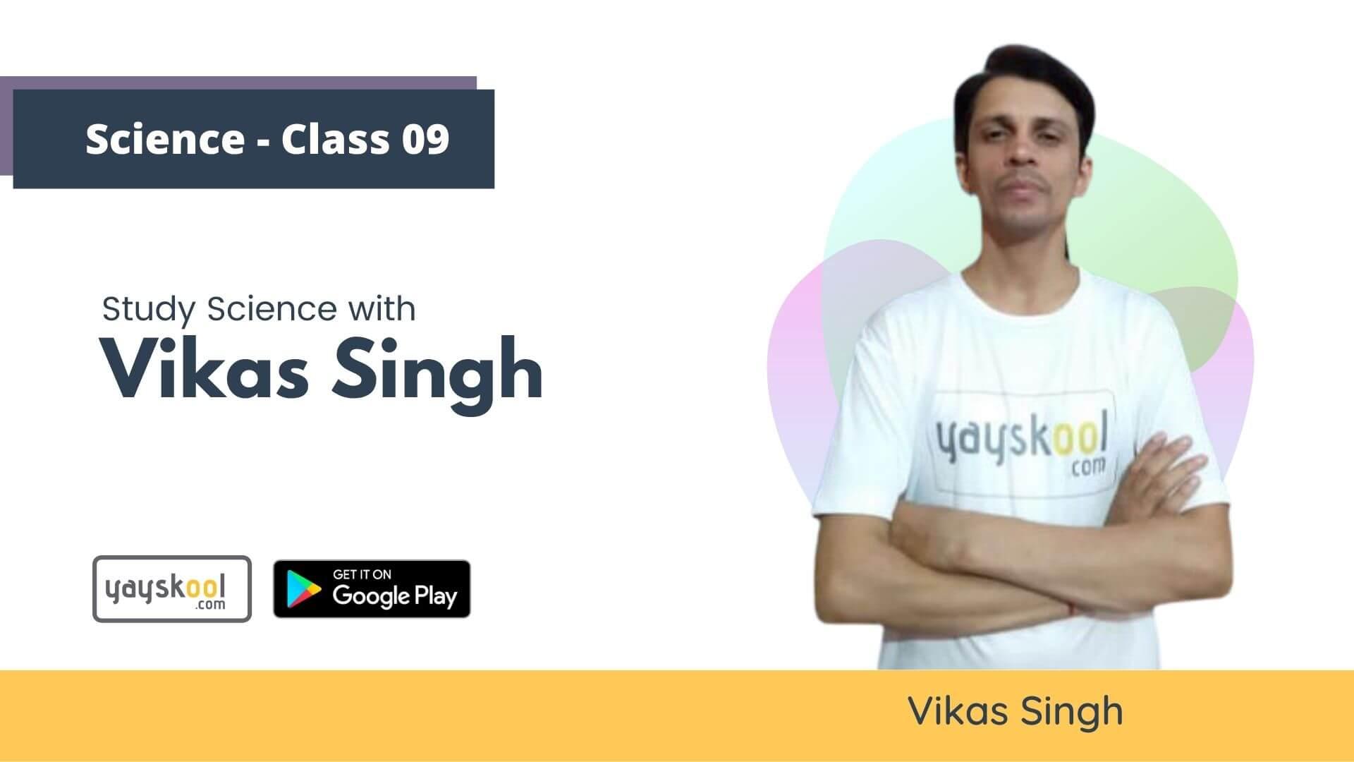 science-course-class09-vikas-singh