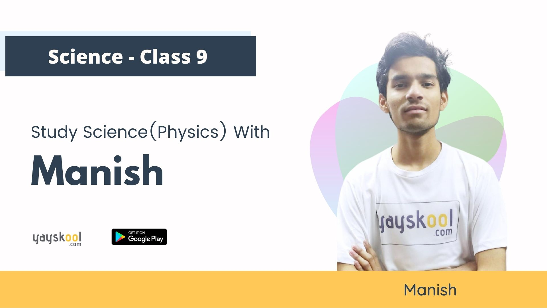 Science (Physics)  Course for Class 09 - Study with  Manish